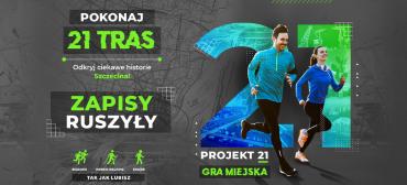 Gra miejska nietylkodla biegaczy – Projekt 21 Szczecin